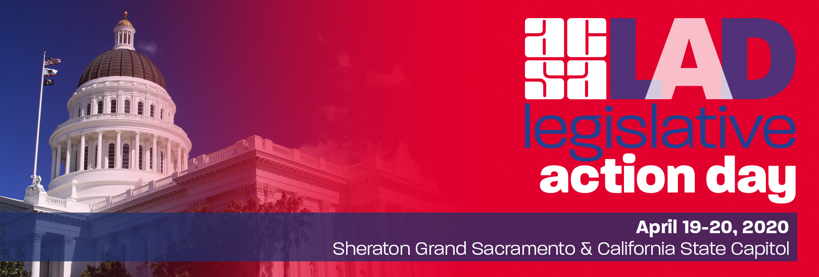 ACSA 2020 Legislative Action Day, April 19-20 in Sacramento.