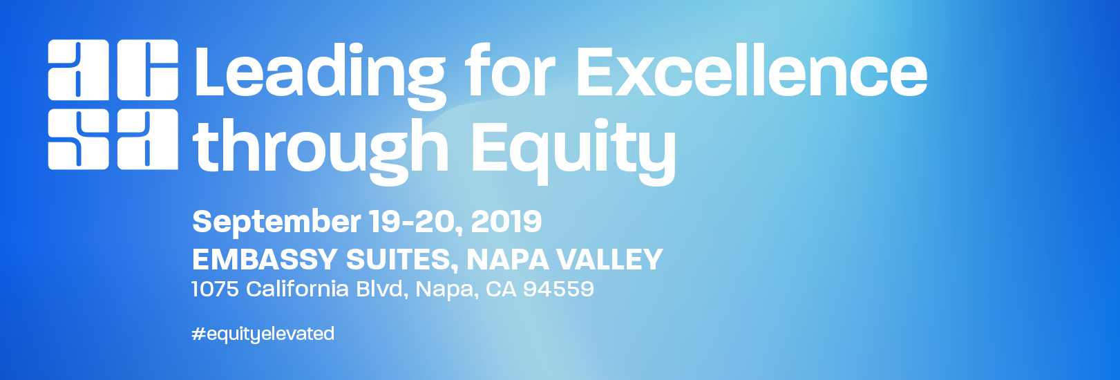 ACSA's Leading for Excellence through Equity Conference will take place September 19 to 20 in Napa, California.