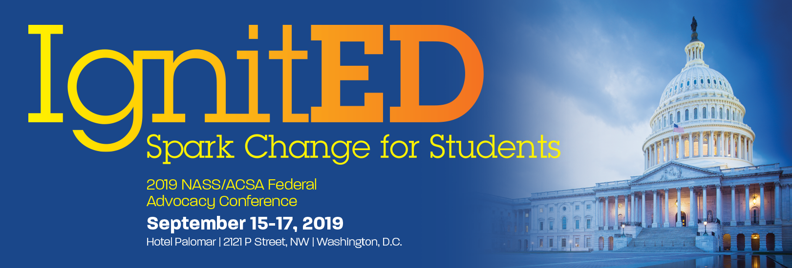 Ignited - Spark Change for Students at the NASS-ACSA Federal Advocacy Conference