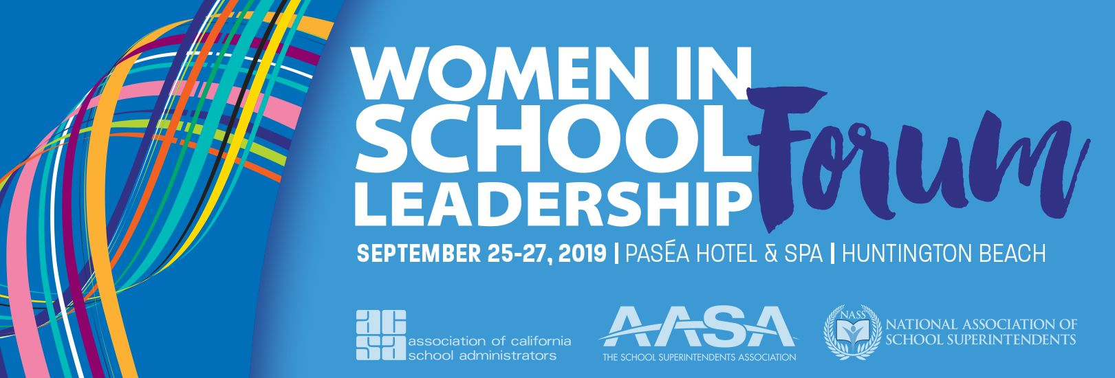 Women in School Leadership Forum from September 24 to 27 in Huntington Beach, California.